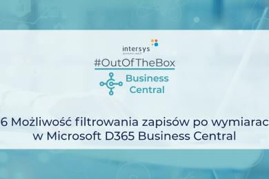 Możliwość filtrowania zapisów po wymiarach w Microsoft Dynamics 365 Business Central