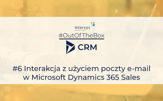 Interakcja z użyciem poczty e-mail w Microsoft Dynamics 365 Sales