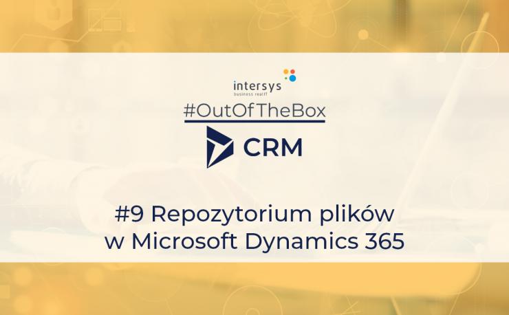 Repozytorium plików w Microsoft Dynamics 365