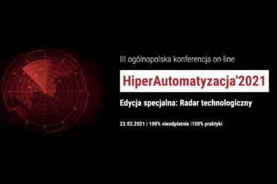 HiperAutomatyzacja 2021 - Edycja specjalna: Radar technologiczny