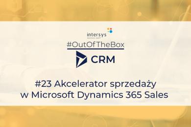 Akcelerator sprzedaży w Microsoft Dynamics 365 Sales