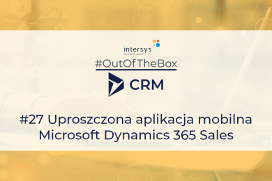 Uproszczona aplikacja mobilna Microsoft Dynamics 365 Sales