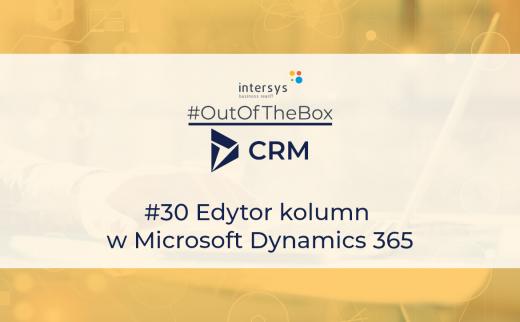 Edytor kolumn w Microsoft Dynamics 365